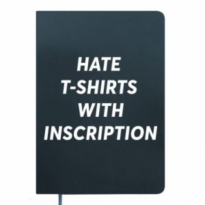 Notes HATE  T-SHIRTS  WITH INSCRIPTION