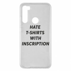 Etui na Xiaomi Redmi Note 8 HATE  T-SHIRTS  WITH INSCRIPTION