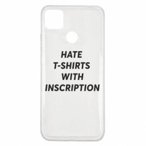 Etui na Xiaomi Redmi 9c HATE  T-SHIRTS  WITH INSCRIPTION