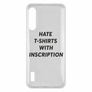 Etui na Xiaomi Mi A3 HATE  T-SHIRTS  WITH INSCRIPTION