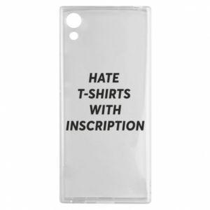 Etui na Sony Xperia XA1 HATE  T-SHIRTS  WITH INSCRIPTION