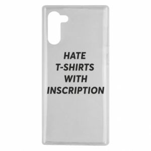 Etui na Samsung Note 10 HATE  T-SHIRTS  WITH INSCRIPTION