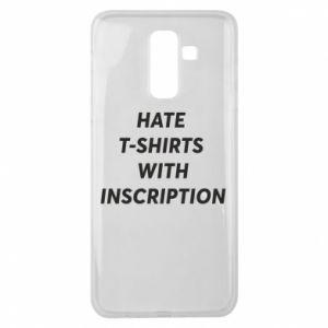 Etui na Samsung J8 2018 HATE  T-SHIRTS  WITH INSCRIPTION