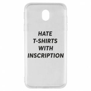 Etui na Samsung J7 2017 HATE  T-SHIRTS  WITH INSCRIPTION