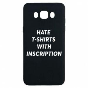Etui na Samsung J7 2016 HATE  T-SHIRTS  WITH INSCRIPTION