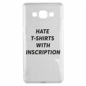 Etui na Samsung A5 2015 HATE  T-SHIRTS  WITH INSCRIPTION