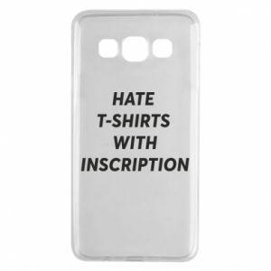 Etui na Samsung A3 2015 HATE  T-SHIRTS  WITH INSCRIPTION