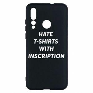 Etui na Huawei Nova 4 HATE  T-SHIRTS  WITH INSCRIPTION