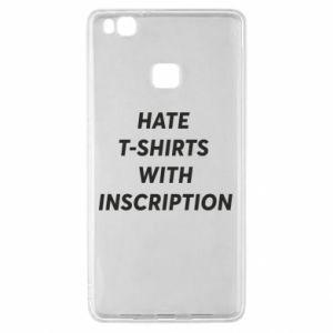 Etui na Huawei P9 Lite HATE  T-SHIRTS  WITH INSCRIPTION