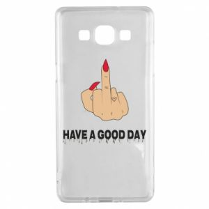 Etui na Samsung A5 2015 Have a good day