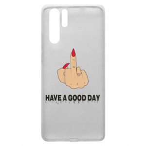 Etui na Huawei P30 Pro Have a good day
