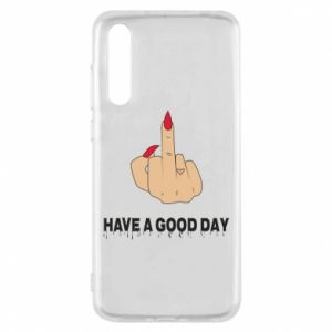 Etui na Huawei P20 Pro Have a good day