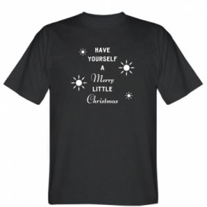 T-shirt Have yourself a merry little Christmas