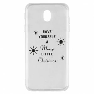Samsung J7 2017 Case Have yourself a merry little Christmas