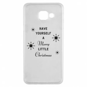 Samsung A3 2016 Case Have yourself a merry little Christmas