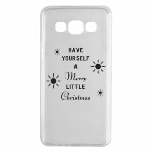 Samsung A3 2015 Case Have yourself a merry little Christmas