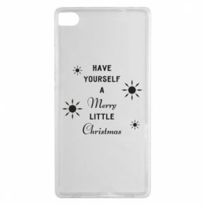 Huawei P8 Case Have yourself a merry little Christmas