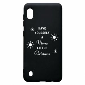 Samsung A10 Case Have yourself a merry little Christmas