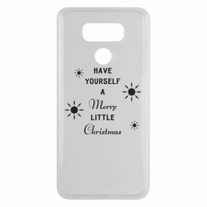 LG G6 Case Have yourself a merry little Christmas