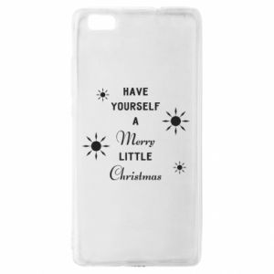 Huawei P8 Lite Case Have yourself a merry little Christmas