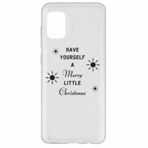 Etui na Samsung A31 Have yourself a merry little Christmas