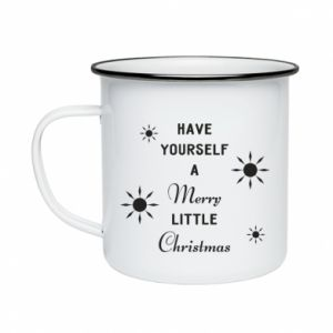 Enameled mug Have yourself a merry little Christmas