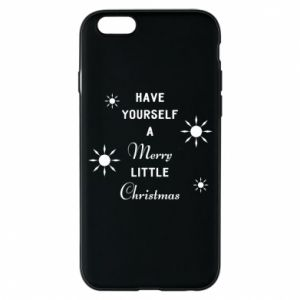 iPhone 6/6S Case Have yourself a merry little Christmas