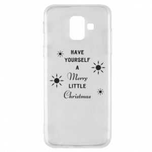 Samsung A6 2018 Case Have yourself a merry little Christmas