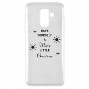 Samsung A6+ 2018 Case Have yourself a merry little Christmas