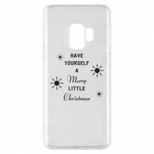 Samsung S9 Case Have yourself a merry little Christmas