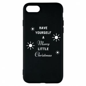 iPhone 8 Case Have yourself a merry little Christmas