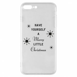 iPhone 8 Plus Case Have yourself a merry little Christmas