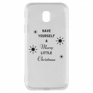 Samsung J3 2017 Case Have yourself a merry little Christmas