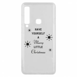 Samsung A9 2018 Case Have yourself a merry little Christmas