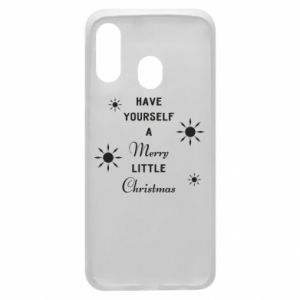 Samsung A40 Case Have yourself a merry little Christmas