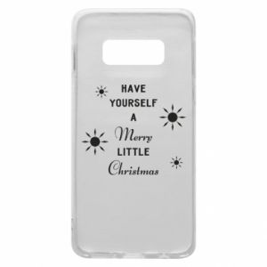 Samsung S10e Case Have yourself a merry little Christmas