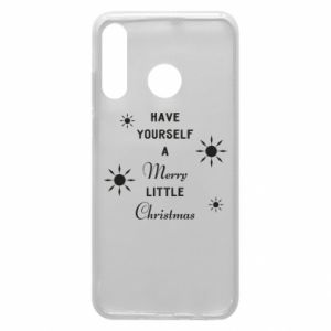 Huawei P30 Lite Case Have yourself a merry little Christmas