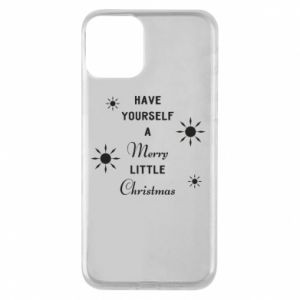 iPhone 11 Case Have yourself a merry little Christmas
