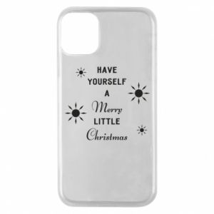 iPhone 11 Pro Case Have yourself a merry little Christmas