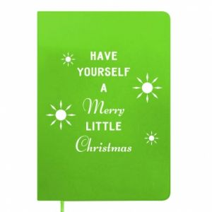 Notepad Have yourself a merry little Christmas