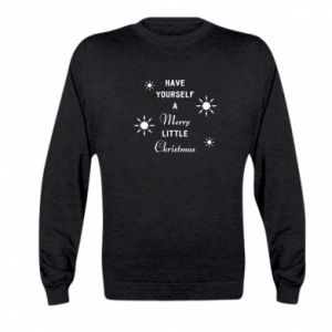 Kid's sweatshirt Have yourself a merry little Christmas