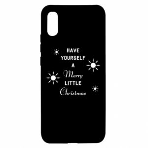 Xiaomi Redmi 9a Case Have yourself a merry little Christmas