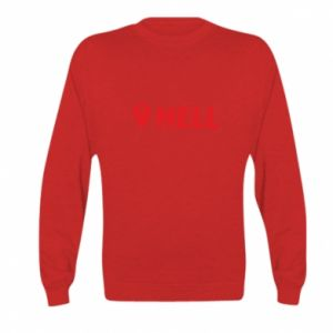 Kid's sweatshirt Hell is here