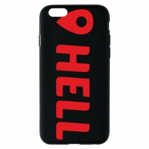 Phone case for iPhone 6/6S Hell is here