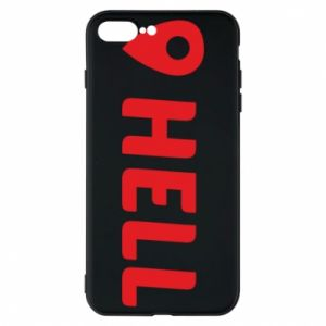 Phone case for iPhone 8 Plus Hell is here