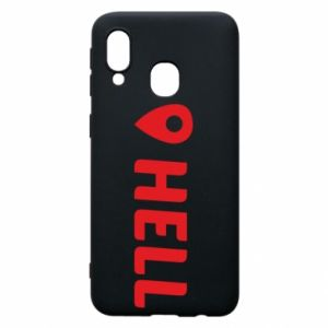 Phone case for Samsung A40 Hell is here