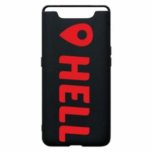 Phone case for Samsung A80 Hell is here