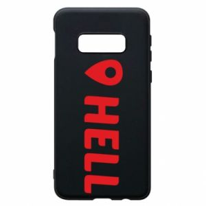 Phone case for Samsung S10e Hell is here