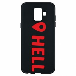 Phone case for Samsung A6 2018 Hell is here