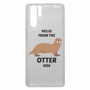 Etui na Huawei P30 Pro Hello from the otter side